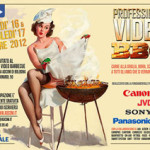 Professional Video BBQ, quasi una fiera del video professionale. E non solo…
