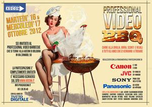Professional Video BBQ, quasi una fiera del video professionale. E non solo…