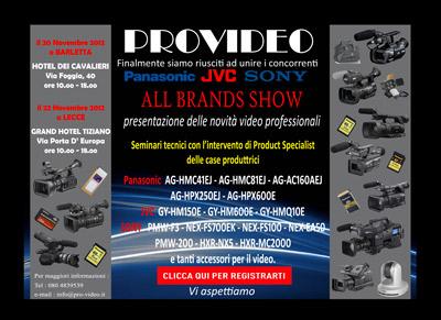 Provideo, tutti sotto lo stesso tetto: 'Panasonic – JVC – Sony – All brands show'