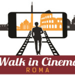 Walk in Cinema, la vita è tutta un set