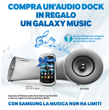 Un Samsung Galaxy Music in regalo con l'Audio Dock