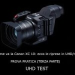 CANON XC10 TEST VIDEO (III PARTE)