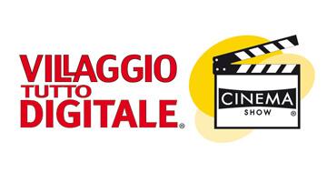 3 giorni, 30 ore, 30 ospiti: i numeri del Villaggio Tutto Digitale con Cinema Show!