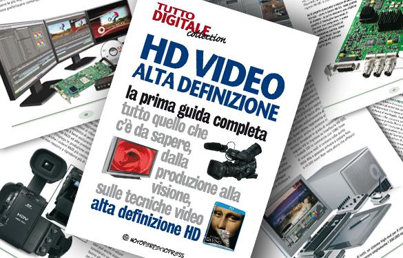 HD Video Alta Definizione – La prima guida completa