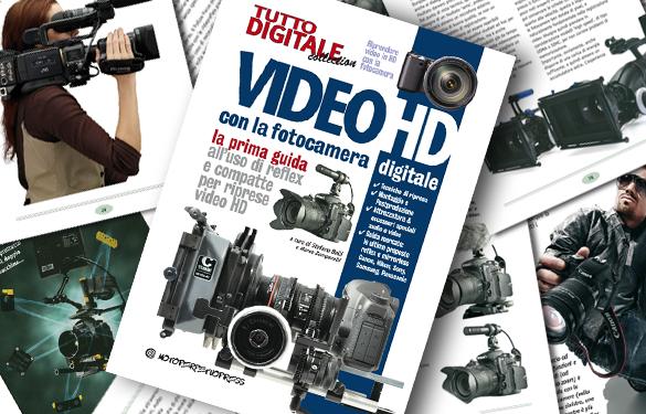 Video HD con la fotocamera digitale, la prima guida all'uso di reflex e compatte per riprese video HD