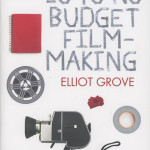 Lo-To-No Budget Filmmaking