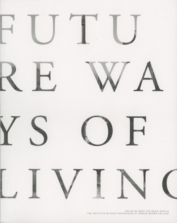 Future ways of living, verso un nuovo Villaggio Globale?