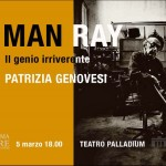Man Ray, il genio irriverente