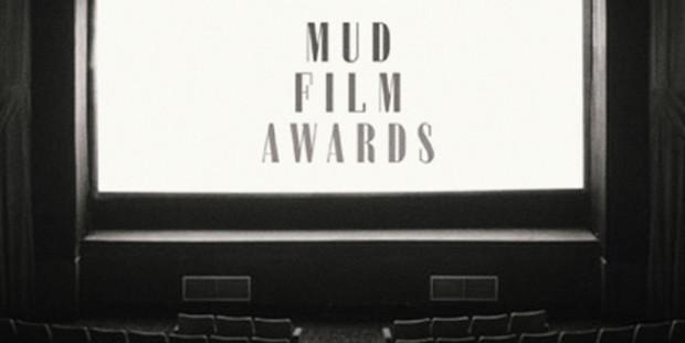 Mud Film Awards, si parte!