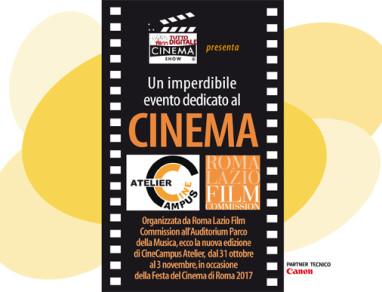 Cine Campus Atelier & Cinema Show Festa del Cinema di Roma 2017
