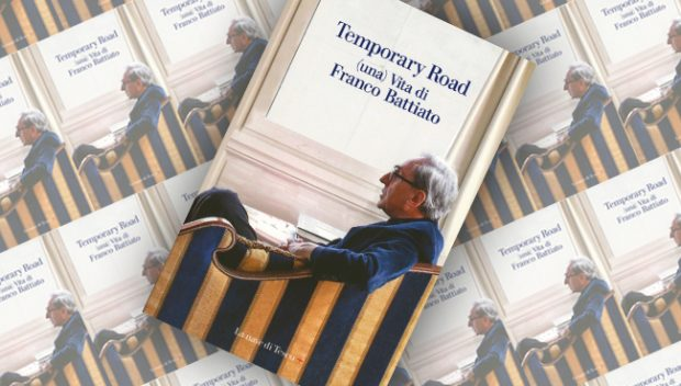 Temporary Road –  (una) vita di Franco Battiato