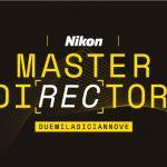 Nikon Master Director 2019, ultima chiamata per Milano e Torino!