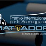 Torna il Premio Internazionale per la Sceneggiatura Mattador