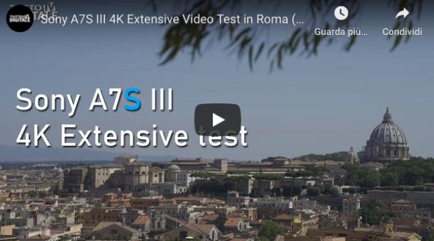 Sony A7S III, il filmato del test in 4K e non solo