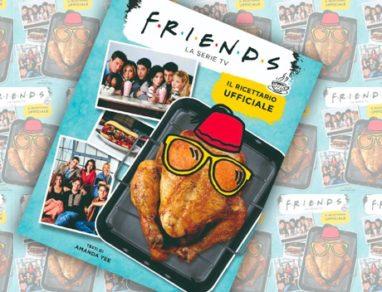 Friends Il ricettario ufficiale