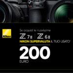 Nikon supervaluta il tuo usato: ultima chiamata!