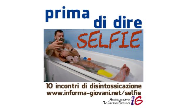 Prima di dire 'selfie'…