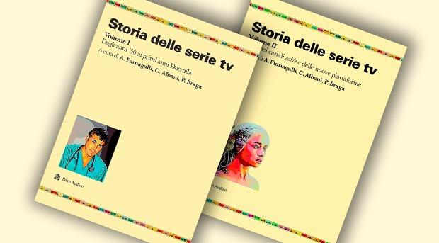 Storia delle serie tv – Volume I e II